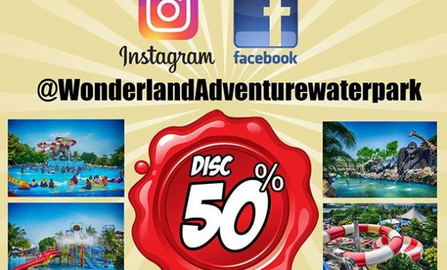 Promo Wonderland Adventure Waterpark Karawang Special Followers